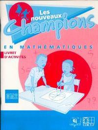 NOUVEAUX CHAMPIONS MATHS ACTIVITES CM2