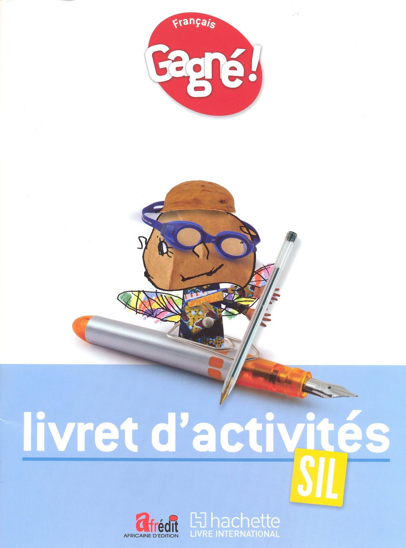 GAGNE ! FRANCAIS SIL LIVRET D'ACTIVITES - CAMEROUN