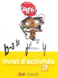 GAGNE ! FRANCAIS CP LIVRET D'ACTIVITES - CAMEROUN