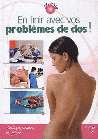 EN FINIR AVEC VOS PROBLEMES DE DOS !