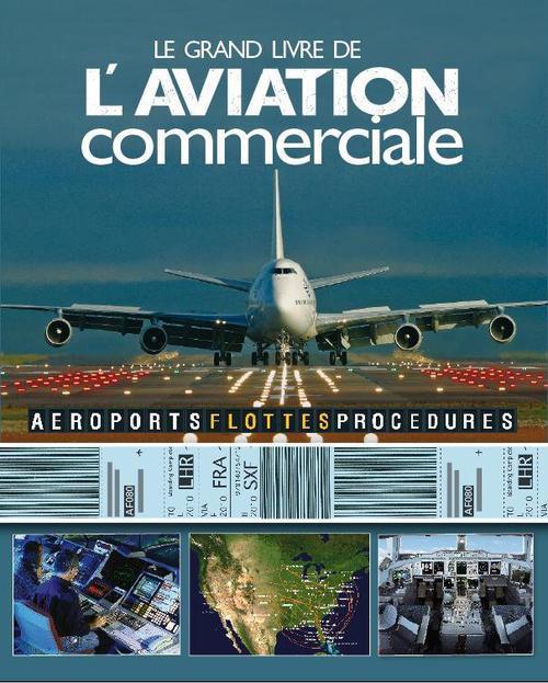 GRAND LIVRE DE L'AVIATION COMMERCIALE (LE)
