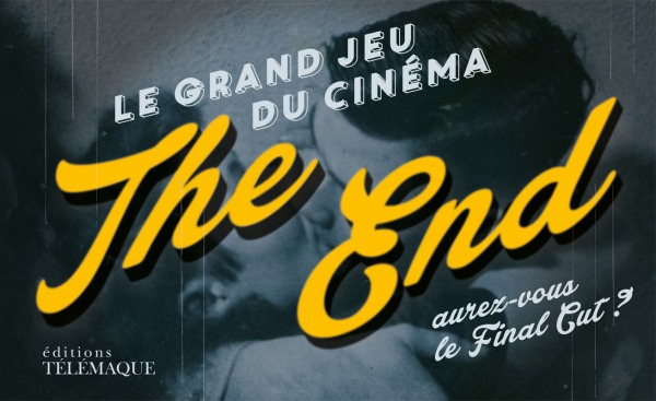 THE END (FIN) - LE GRAND JEU DU CINEMA