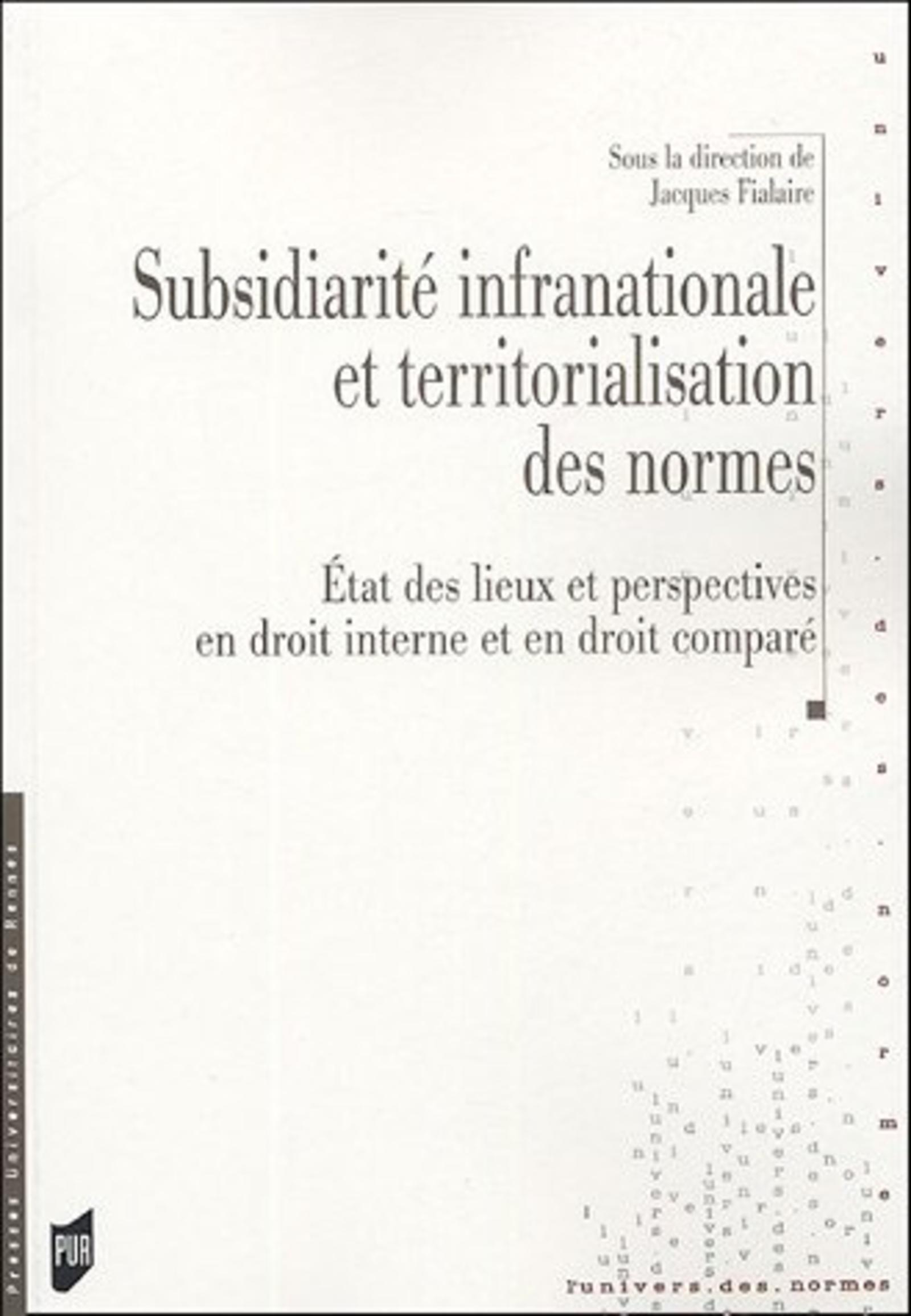 SUBSIDIARITE INTERNATIONALE ET TERRITORIALISATION DES NORMES