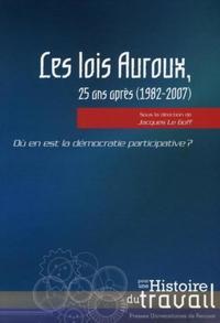 LOIS AUROUX 25 ANS APRES (1982-2007)