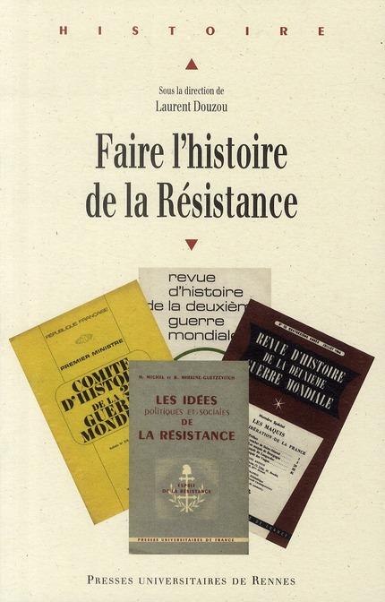 Faire l histoire de la resistance