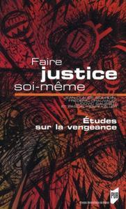 FAIRE JUSTICE SOI MEME