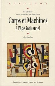 CORPS ET MACHINES A L'AGE INDUSTRIEL