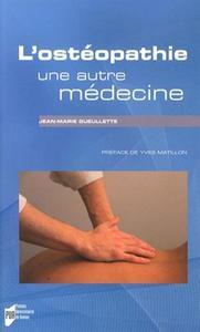 OSTEOPATHIE UNE AUTRE MEDECINE