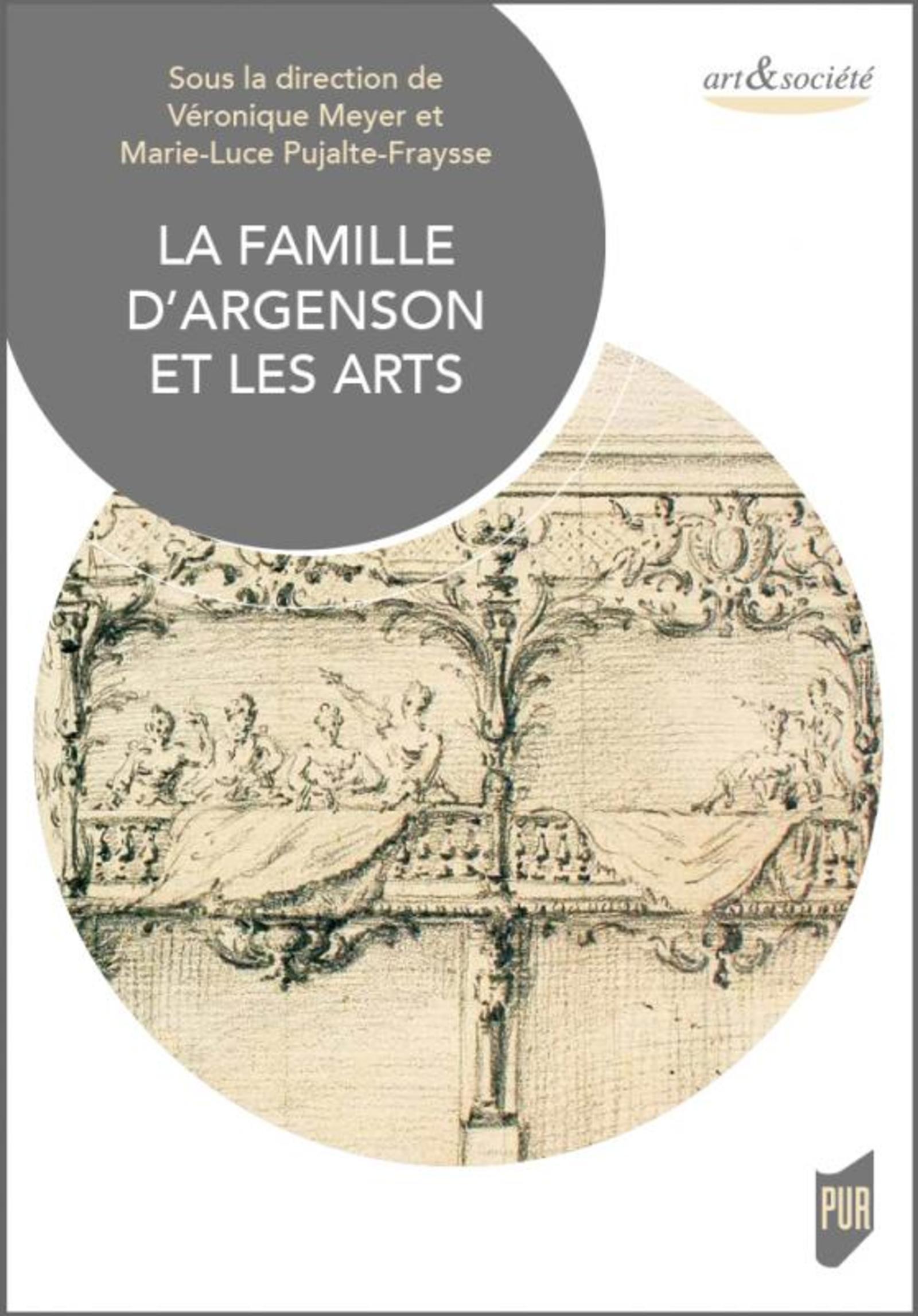 LA FAMILLE D'ARGENSON ET LES ARTS