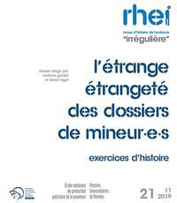 L'ETRANGE ETRANGETE DES DOSSIERS DE MINEUR.E.S. - EXERCICES D'HISTOIRE