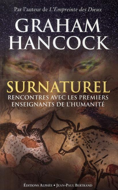 SURNATUREL RENCONTRE AVEC LES PREMIERS ENSEIGNANTS DE L HUMANITE
