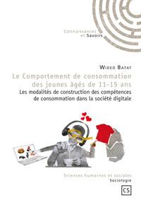 LE COMPORTEMENT DE CONSOMMATION DES JEUNES AGES DE 11-15 ANS