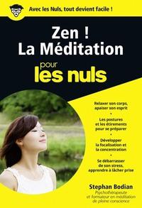 ZEN ! LA MEDITATION POCHE POUR LES NULS