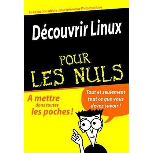 DECOUVRIR LINUX POCHE POUR LES NULS