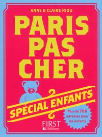 PARIS PAS CHER 2013 - SPECIAL ENFANTS