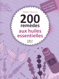 200 REMEDES AUX HUILES ESSENTIELLES