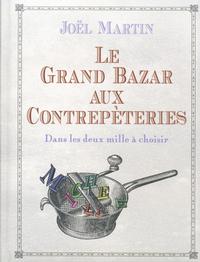 LE GRAND BAZAR AUX CONTREPETERIES
