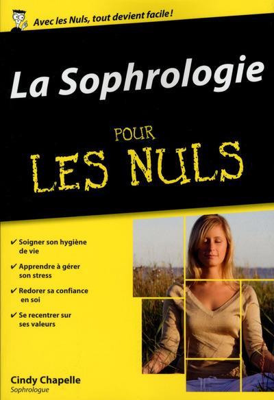 LA SOPHROLOGIE POUR LES NULS