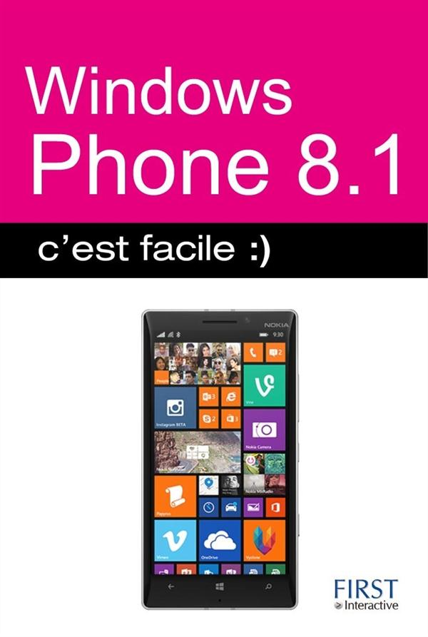 WINDOWS PHONE 8.1 C'EST FACILE