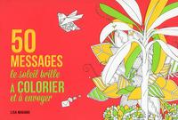 50 MESSAGES LE SOLEIL BRILLE A COLORIER ET A ENVOYER