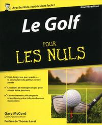 LE GOLF POUR LES NULS, NOUVELLE EDITION