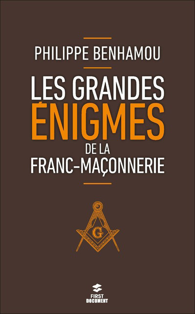 LES GRANDES ENIGMES DE LA FRANC-MACONNERIE, 2E