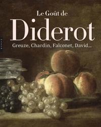 LE GOUT DE DIDEROT, GREUZE, CHARDIN, FALCONET, DAVID...