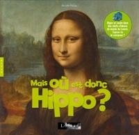 MAIS OU EST DONC HIPPO ?