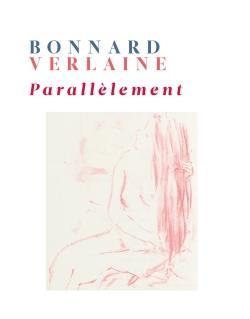 Bonnard-verlaine parallelement (coffret)