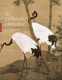 LA PEINTURE CHINOISE NOUVELLE EDITION