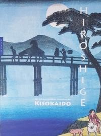 HIROSHIGE -  LES SOIXANTE-NEUF STATIONS DU KISOKAIDO