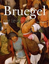 BRUEGEL PAR LE DETAIL. EDITION 2018
