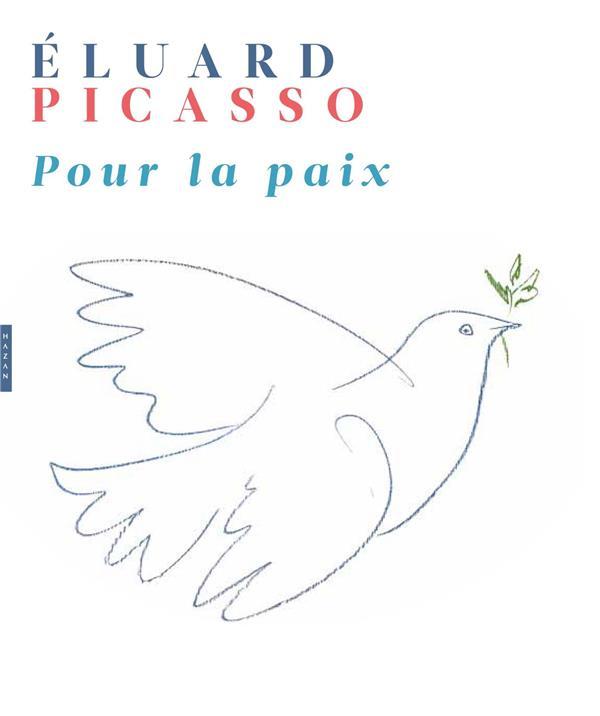 Eluard/ picasso pour la paix