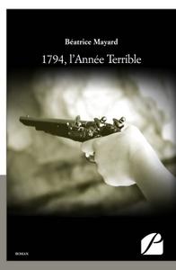 1794, L'ANNEE TERRIBLE