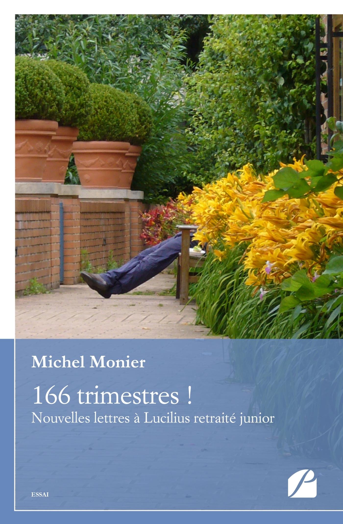 166 TRIMESTRES ! - NOUVELLES LETTRES A LUCILIUS RETRAITE JUNIOR