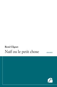 NAIF OU LE PETIT CHOSE