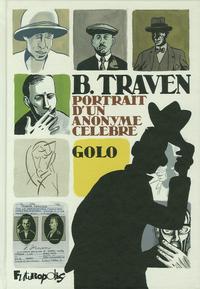 B. TRAVEN - PORTRAIT D'UN ANONYME CELEBRE