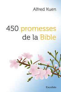 450 PROMESSES DE LA BIBLE
