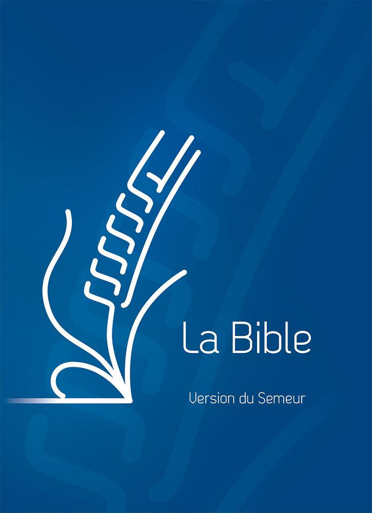 BIBLE DU SEMEUR 2015, BLEUE, AVEC TRANCHE BLANCHE