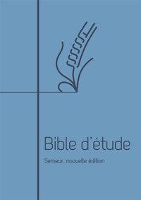 BIBLE D ETUDE SEMEUR, NOUVELLE EDITION. COUVERTURE SOUPLE BLEUE, TRANCHE BLANCHE