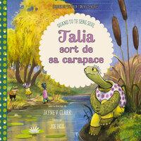 TALIA SORT DE SA CARAPACE - QUAND TU TE SENS SEUL