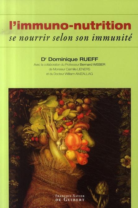 L'IMMUNO-NUTRITION - SE NOURRIR SELON SON IMMUNITE