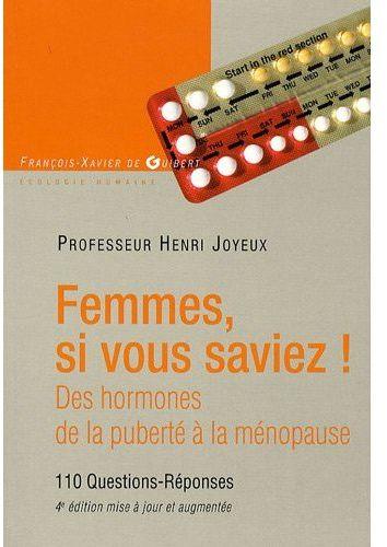 FEMMES SI VOUS SAVIEZ ! - DES HORMONES, DE LA PUBERTE A LA MENOPAUSE