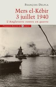 MERS EL KEBIR 3 JUILLET 1940