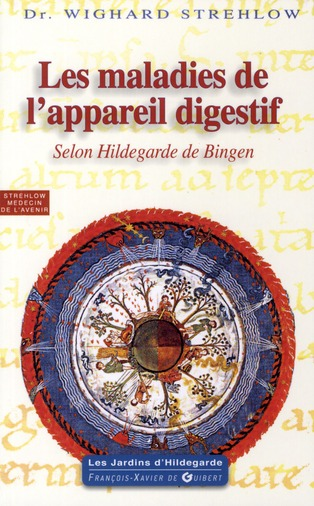 MALADIES DE L'APPAREIL DIGESTIF - SELON HILDEGARDE DE BINGEN