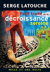 PETIT TRAITE DE LA DECROISSANCE SEREINE