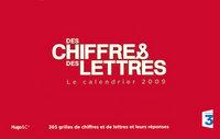 2009 CALENDRIER DES CHIFFRES ET DES LETTRES