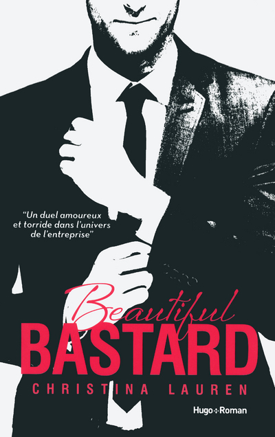 BEAUTIFUL BASTARD - VERSION FRANCAISE -
