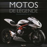 CALENDRIER MURAL MOTOS DE LEGENDE 2014