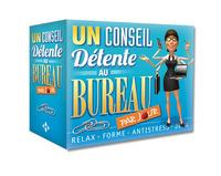 UN CONSEIL DETENTE AU BUREAU PAR JOUR 2015